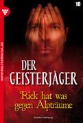 Der Geisterjäger 10 – Gruselroman