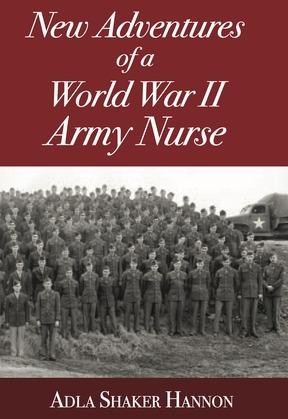 Adventures of a World War II Army Nurse