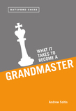 What it Takes to Become a Grandmaster
