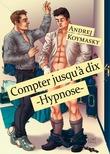 Compter jusqu'à dix - Hypnose