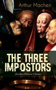 THE THREE IMPOSTORS (Gothic Horror Classic)