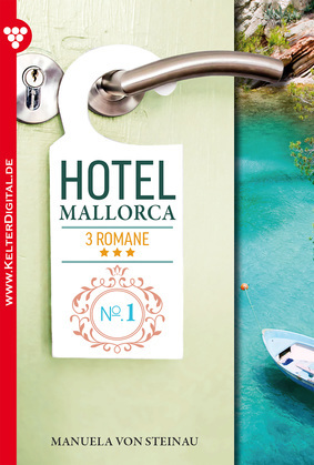 Hotel Mallorca 3 Romane 1 – Liebesroman