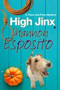 High Jinx: A dog mystery
