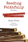 Reading Faithfully, Volume 1: Writings from the Archives: Theology and Hermeneutics