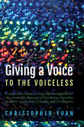 Giving a Voice to the Voiceless: A Qualitative Study of Reducing Marginalization of Lesbian, Gay, Bisexual and Same-Sex Attracted Students at Christia