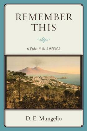 Remember This: A Family in America