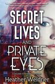 Secret Lives and Private Eyes: A Delanie Fitzgerald Mystery