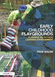 Early Childhood Playgrounds: Planning an outside learning environment