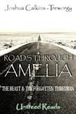 Roads Through Amelia: The Beast and The Forgotten Tribesman