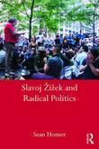 Slavoj ?i?ek and Radical Politics