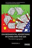 Environmental Advertising in China and the USA: The desire to go green