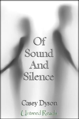 Of Sound and Silence