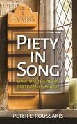 Piety in Song: Spiritual Themes in Brethren Hymnody