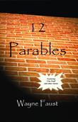 12 Parables: Stories to Deepen Your Faith