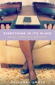 Everything In Its Place: An All I Once Held Backstory