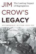 Jim Crow's Legacy: The Lasting Impact of Segregation