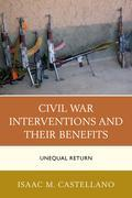 Civil War Interventions and Their Benefits: Unequal Return