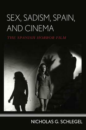 Sex, Sadism, Spain, and Cinema: The Spanish Horror Film