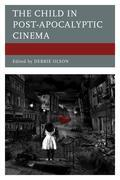 The Child in Post-Apocalyptic Cinema