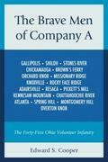 The Brave Men of Company A: The Forty-First Ohio Volunteer Infantry