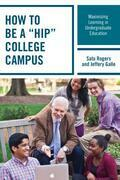 "How to be a ""HIP"" College Campus: Maximizing Learning in Undergraduate Education"