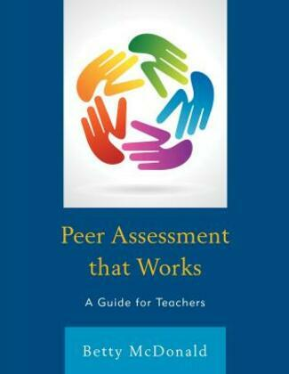 Peer Assessment that Works: A Guide for Teachers