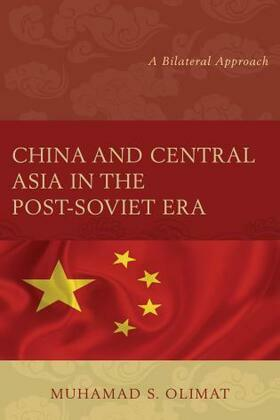 China and Central Asia in the Post-Soviet Era: A Bilateral Approach