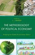 The Methodology of Political Economy: Studying the Global Rural-Urban Matrix