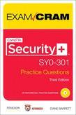 CompTIA Security+ SY0-301 Authorized Practice Questions Exam Cram, 3/e