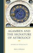 Agamben and the Signature of Astrology: Spheres of Potentiality
