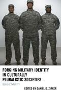 Forging Military Identity in Culturally Pluralistic Societies: Quasi-Ethnicity