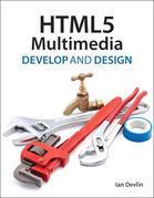HTML5 Multimedia: Develop and Design