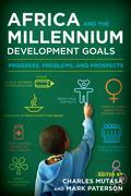 Africa and the Millennium Development Goals: Progress, Problems, and Prospects