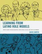 Learning from Latino Role Models: Inspire Students through Biographies, Instructional Activities, and Creative Assignments