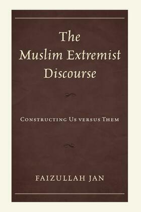 The Muslim Extremist Discourse: Constructing Us versus Them