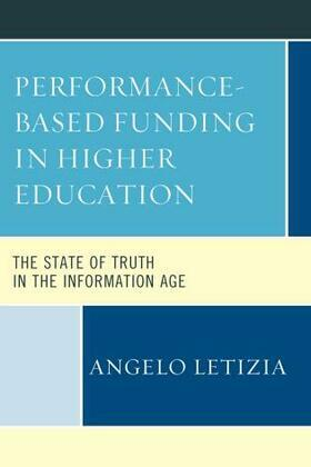 Performance-Based Funding in Higher Education: The State of Truth in the Information Age