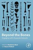 Beyond the Bones: Engaging with Disparate Datasets