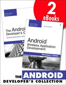 Android Developer's Collection, The, 2/e