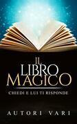 Il libro magico - chiedi e lui ti risponde