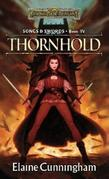 Thornhold: Song &amp; Swords, Book 4