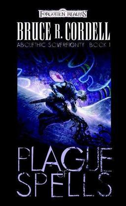 Plague of Spells: Abolethic Sovereignty, Book I