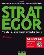 Strategor - 7e éd.: Toute la stratégie d'entreprise