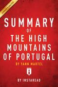 Summary of The High Mountains of Portugal: by Yann Martel | Includes Analysis