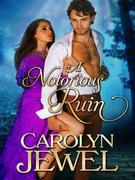 A Notorious Ruin (The Sinclair Sisters, Book 2)