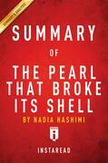 Summary of The Pearl That Broke Its Shell: by Nadia Hashimi | Summary & Analysis