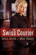 Swiss Courier, The: A Novel