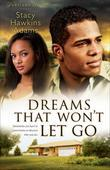 Dreams That Won't Let Go: A Novel
