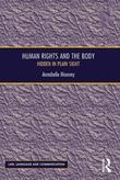 Human Rights and the Body: Hidden in Plain Sight