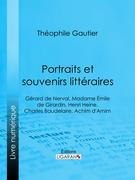 Portraits et souvenirs littéraires