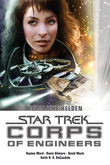 Star Trek - Corps of Engineers Sammelband 2: Heimliche Helden